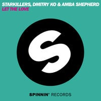 Starkillers and Dmitry KO feat Amba Shepherd - Let The Love