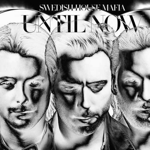 Buy Swedish House Mafia Until Now Album