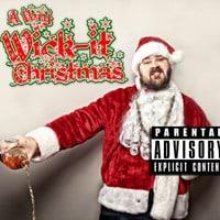Wick-it the Instigator - A Very Wick-it Christmas