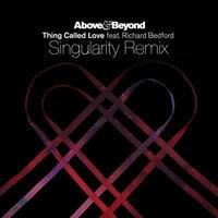 Above & Beyond - Thing Called Love (Singularity Remix)