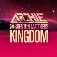 Archie feat. Brenton Mattheus - Kingdom (Club Mix)