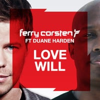 Ferry Corsten ft Duane Harden - Love Will (Extended)