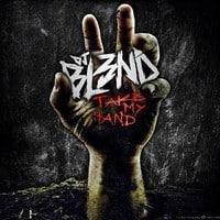 DJ BL3ND - Take My Hand
