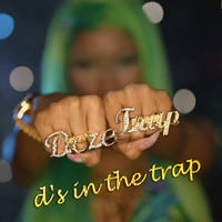 TheJaneDoze - D's in the Trap