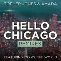 Hello Chicago (Ashley Wallbridge Remix)
