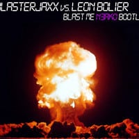 Blasterjaxx VS. Leon Bolier - Blast Me (N3AKO Bootleg)