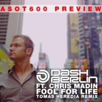 Dash Berlin ft. Chris Madin - Fool For Life (Tomas Heredia Remix)