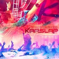 Kap Slap - Spring Break Mix 2013