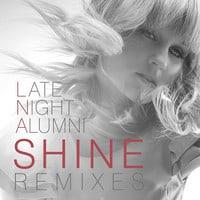 Late Night Alumni - Shine (R/D Remix)