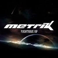 Metrik - Flightwave VIP