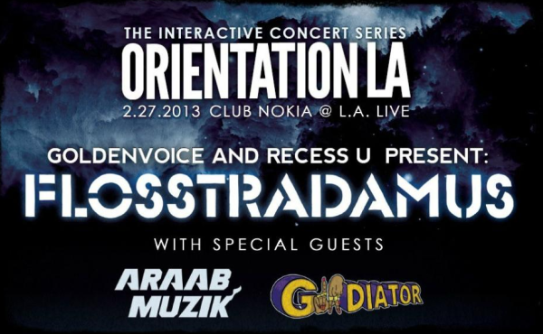 Win 2 Tickets to Orientation LA: Flosstradamus, AraabMUZIK, gLAdiator
