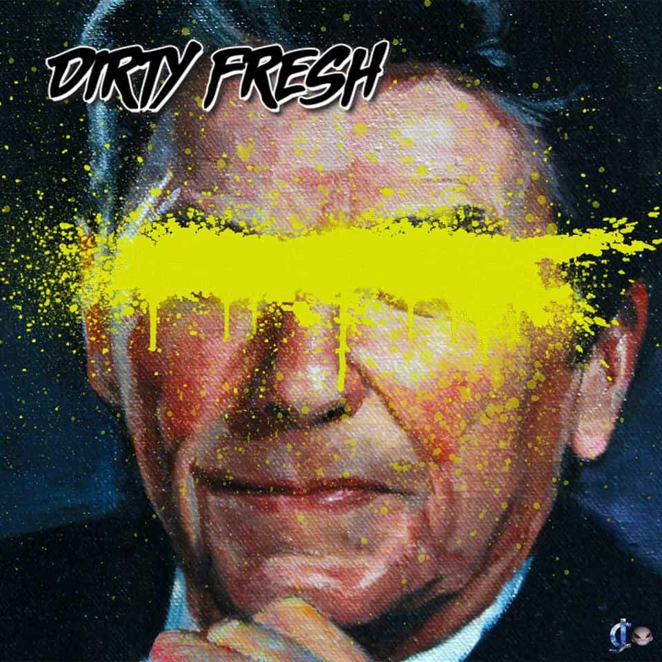 Dirty Fresh