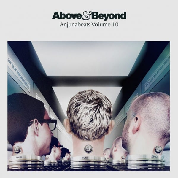 Above & Beyond releases the anticipated Anjunabeats Volume 10