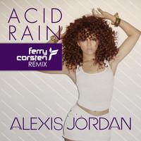 Alexis Jordan - Acid Rain (Ferry Corsten Remix)