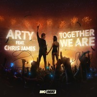 Arty feat. Chris James-Together We Are (Remixes)
