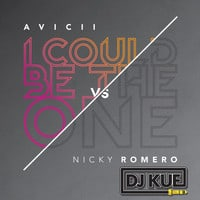 Avicii vs. Nicky Romero - I Could Be The One (It's The DJ Kue Remix!)