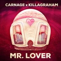 Carnage & KillaGraham - Mr. Lover (Original Mix)