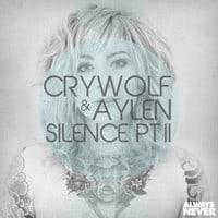 Crywolf & Aylen - Silence Pt. II