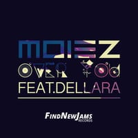 Moiez Ft. Dellara - Over You