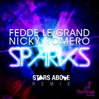 Nicky Romero & Fedde Le Grand - Sparks (Stars Above Remix)