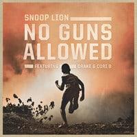 Snoop Lion ft. Drake & Cori B - No Guns Allowed (Produced by Major Lazer)