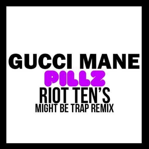 Riot Ten Pillz Remix