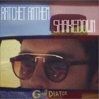gLAdiator - Ratchet Anthem + Shakedown