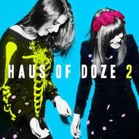 Haus of Doze 2: The Road To Coachella 2013 by Jane Doze