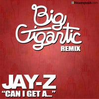 Jay Z - Can I Get A.. (Big Gigantic Remix)
