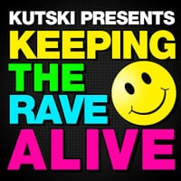 Kutski - Keeping The Rave Alive #56