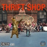 Macklemore - Thrift Shop (Crizzly Remix)