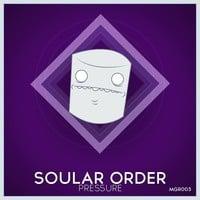 Soular Order - Pressure