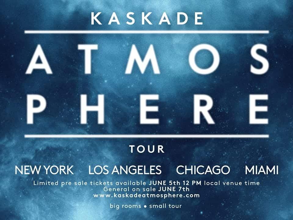 Kaskade atmosphere tour