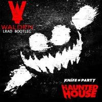 Knife Party - LRAD (Walden Bootleg)