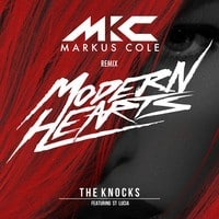 The Knocks - Modern Hearts (Markus Cole Remix)