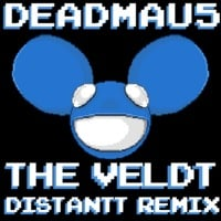 deadmau5 - The Veldt (Distantt's Chipfun Remix)