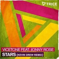 Vicetone ft Jonny Rose - Stars (Kevin Drew Remix)