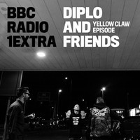 Yellow Claw On Diplo & Friends on BBC Radio 1Extra