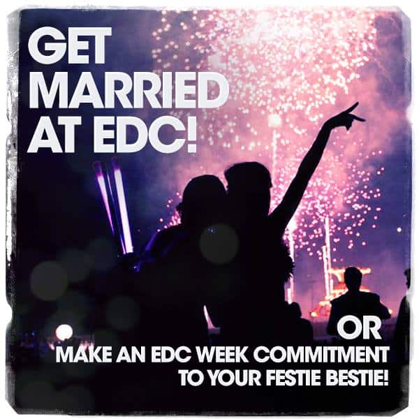 Get Married At This Year's EDC Las Vegas