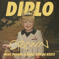 Diplo - Crown ft Mike Posner & Boaz Van De Beatz & Riff Raff