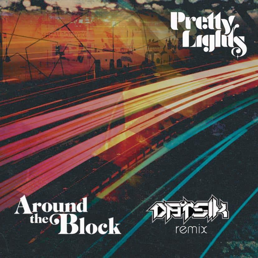 Pretty Lights - Datsik Remix