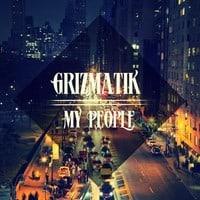 Grizmatik- My People