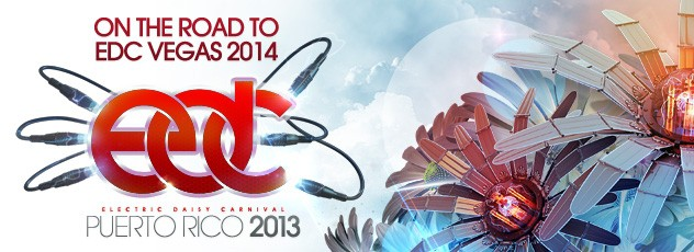 EDC Puerto Rico 2013 Expands To 2 Days