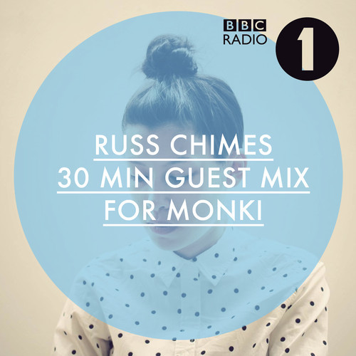 Russ Chimes Releases Guest Mix For Monki