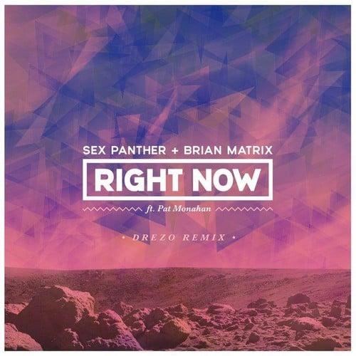 Right Now Drezo Remix