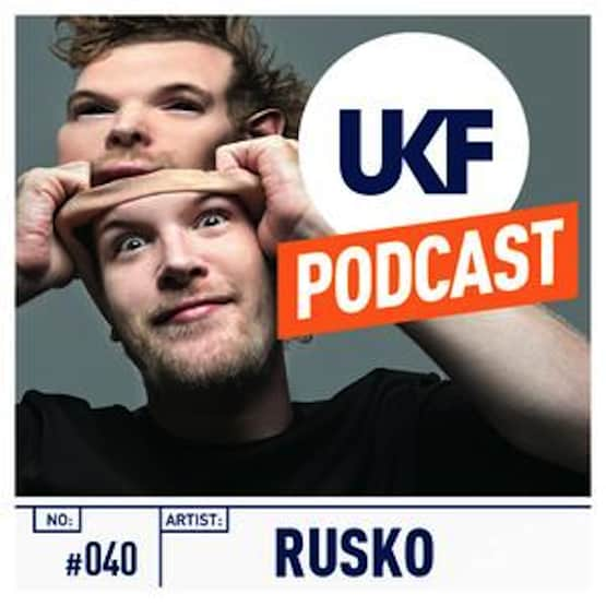 Rusko In The Mix on UKF Music Podcast #40