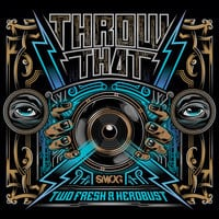 Two Fresh & heRobust - Throw That EP