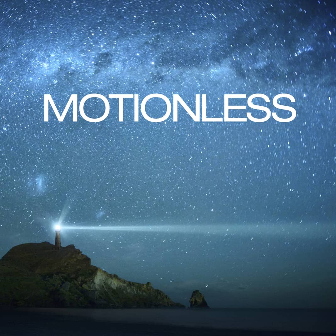 Project 46 - Motionless