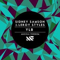YLB Sidney Samson & Leroy Styles