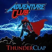 Adventure Club - ThunderClap